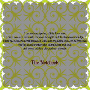 The Notebook Movie Quotes...
