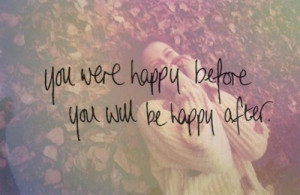 Moving on quotes and sayings happy positive life