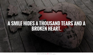 Smile Quotes Broken Heart Quotes Pretending To Be Happy Quotes