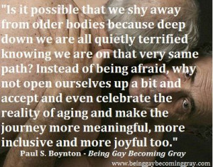 ... www.facebook.com/pages/Being-Gay-Becoming-Gray/465065810215299 #quotes