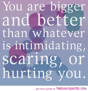 Intimidating Quotes Life quotes sayings poems