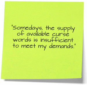 ... , Monday Again? Let These 25 Funny Work Quotes Give You a Laugh Today