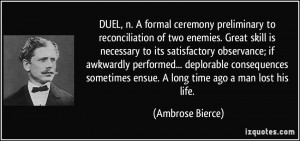 DUEL, n. A formal ceremony preliminary to reconciliation of two ...