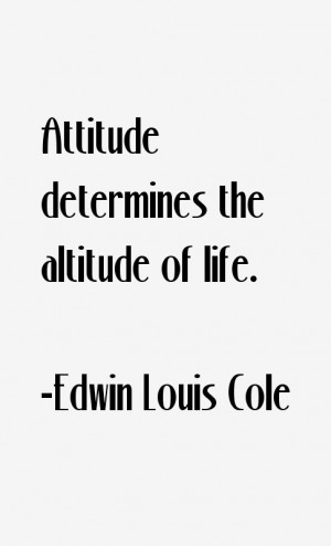 Edwin Louis Cole Quotes & Sayings