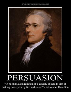 Alexander Hamilton Poster, Persuasion – In politics and religion ...
