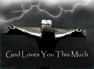 God's Love versus our love.