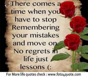 Life coaching lessons quotes and images - forget your mistakes past ...
