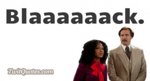 Newest Anchorman 2 Quotes