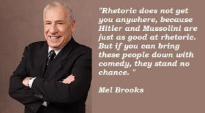 Mel Brooks Funny Quotes