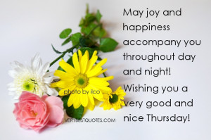 quotes - Thursday - May joy and happiness accompany you throughout day ...