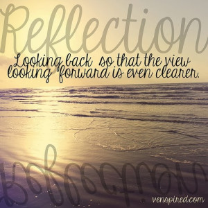 Reflection Quotes And i made a reflection