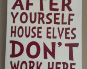 Funny quotes about cleaning up after yourself quotesgram - Clean up after yourself bathroom signs ...