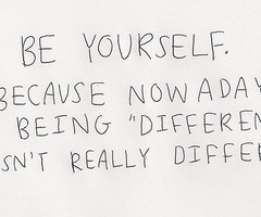 Showing Gallery For Be Different Tumblr Quotes