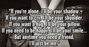 If you're alone...