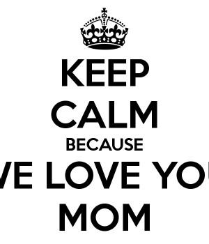 we love you mom we love you mom light skin we love you mom