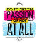 ... motivation,motivational,old,paper,passion,play,poster,quote,retro