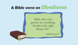 Bible verse on Obedience for kids