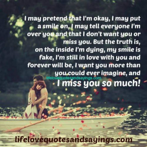 Miss You So Much.   Love Quotes And SayingsLove Quotes And Sayings
