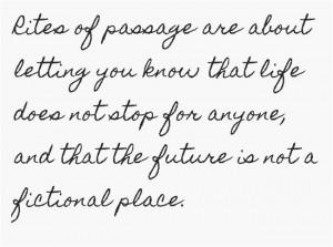 Rites of Passage quote
