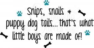 Baby Boy Quotes - Snips and Snails