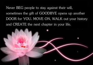 ... the gift of GoodBye opens up another Door for You ~ Goodbye Quote