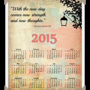 Quote 2015 Calendar, Printable Calendar, Inspiring Quote, Quotes ...