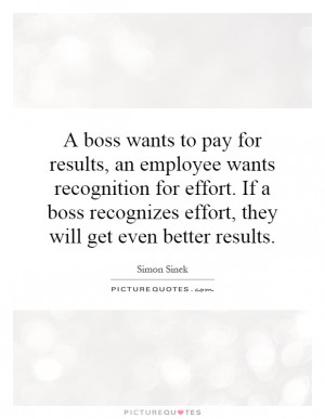 boss wants to pay for results, an employee wants recognition for ...