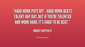 quote-Robert-Griffin-III-hard-work-pays-off-hard-work-184396_1.png