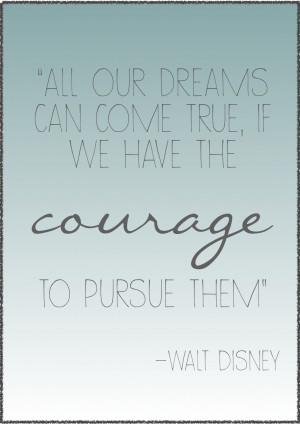 quotes i love... {Walt Disney}