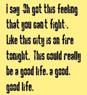Song lyrics | One Republic - Good Life - song lyrics, song quotes ...
