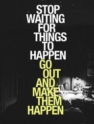 Im gonna make my dreams happen