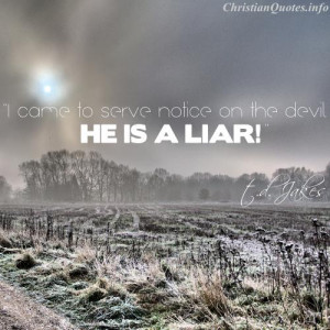 Jakes Quote – The Devil is a Liar