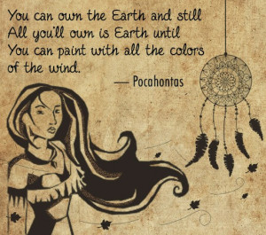 Pocahontas quote from Pocahontas