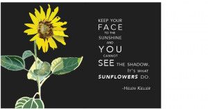 Sunflower Quotes And Sayings Sunflower quot.