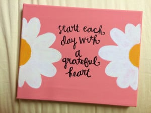 ... With a Grateful Heart Hand Painted Canvas With Quote ! A $25 value