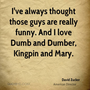 David Zucker Funny Quotes