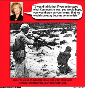 Idiotic quote by Jane Fonda.