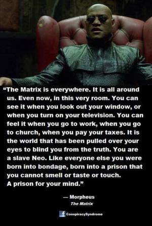Matrix quote.