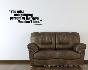 WAYNE GRETZKY Quote You miss 100 percent of the shots Lettering Words ...