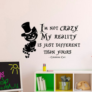 Alice In Wonderland Wall Decal Cheshire Cat Quote I'm Not Crazy My ...
