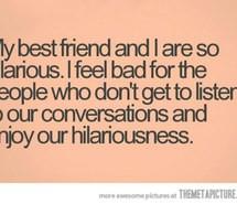 Listen Best Friends...