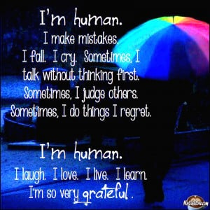 am Human ~ heart touching quote image