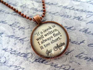 Photo and Glass Dome > Jane Austen Book Quote Jewelry - Book Quote ...