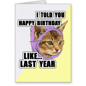 Hipster Kitty Deep Quote Happy Birthday Cards
