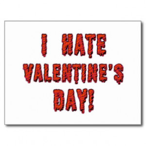 Hate Valentine s Day Cards Post Cards