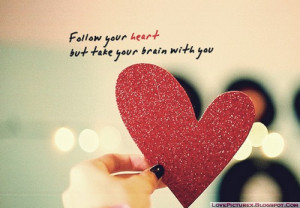 quote-saying-heart-follow-your-heart