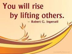 You will rise by lifting others #Inspirational #Rise #LiftingUp # ...