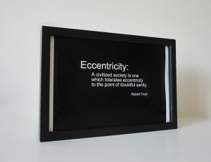 Eccentricity Quote Print by Robert Frost Black and White Typography ...