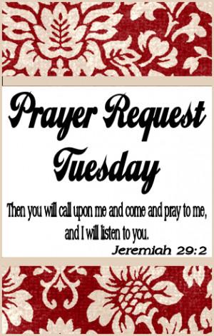 PRAYER REQUEST TUESDAY