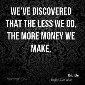 Eric Idle Quotes